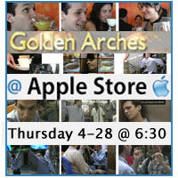 "Scott Addison Clay of independentfilm.com will speak and screen his short ""Golden Arches"" at the Apple Store in Soho-Main"